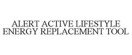 ALERT ACTIVE LIFESTYLE ENERGY REPLACEMENT TOOL