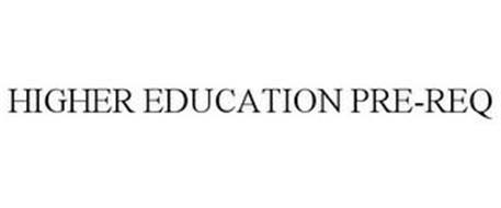 HIGHER EDUCATION PRE-REQ