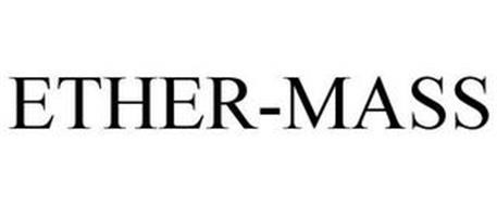 ETHER-MASS