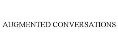 AUGMENTED CONVERSATIONS