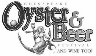 CHESAPEAKE OYSTER & BEER FESTIVAL... AND WINE TOO!