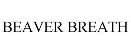 BEAVER BREATH