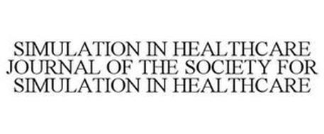 SIMULATION IN HEALTHCARE JOURNAL OF THE SOCIETY FOR SIMULATION IN HEALTHCARE