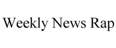 WEEKLY NEWS RAP