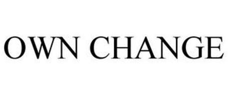 OWN CHANGE