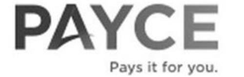 PAYCE PAYS IT FOR YOU