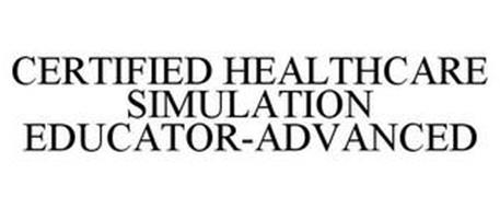 CERTIFIED HEALTHCARE SIMULATION EDUCATOR-ADVANCED