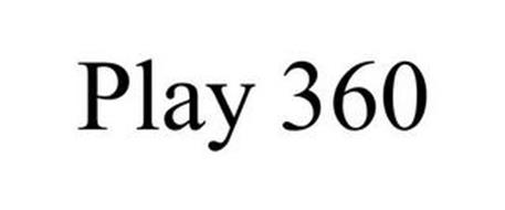 PLAY 360