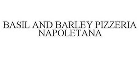 BASIL AND BARLEY PIZZERIA NAPOLETANA