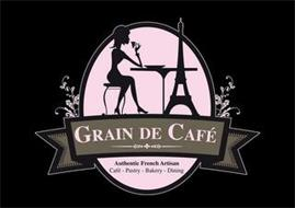 GRAIN DE CAFE AUTHENTIC FRENCH ARTISAN CAFE - PASTRY - BAKERY - DINING