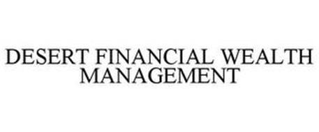 DESERT FINANCIAL WEALTH MANAGEMENT