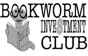 BOOKWORM INVE$TMENT CLUB BUILD A STOCK PORTFOLIO