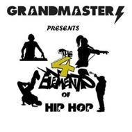 GRANDMASTER PRESENTS THE 4 ELEMENTS OF HIP HOP