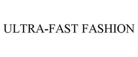 ULTRA-FAST FASHION