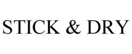STICK & DRY