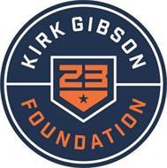KIRK GIBSON 23 FOUNDATION