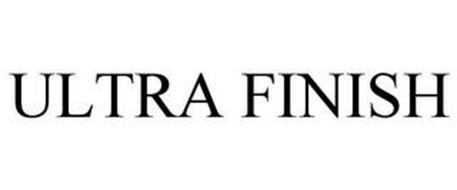 ULTRA FINISH