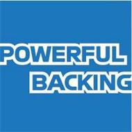 POWERFUL BACKING