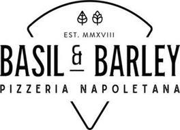 BASIL & BARLEY PIZZERIA NAPOLETANA EST.MMXVIII