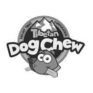 TIBETAN DOG CHEW MOUNT TIBET CORPORATION