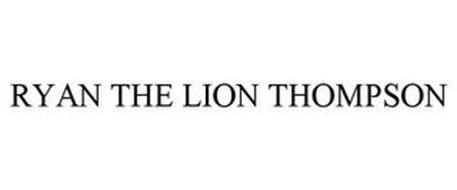 RYAN THE LION THOMPSON