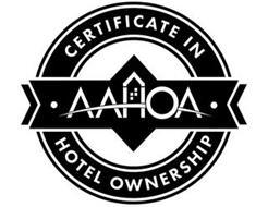 AAHOA CERTIFICATE IN HOTEL OWNERSHIP