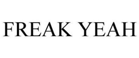FREAK YEAH