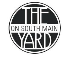 THE YARD ON SOUTH MAIN