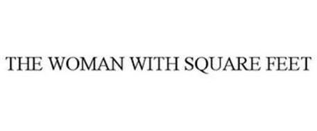 THE WOMAN WITH SQUARE FEET