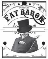 PORTUGAL FAT BARON
