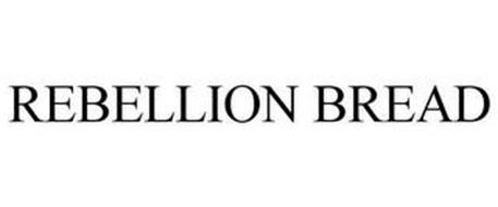 REBELLION BREAD