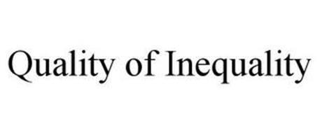 QUALITY OF INEQUALITY