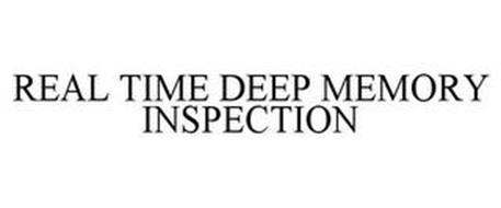 REAL TIME DEEP MEMORY INSPECTION