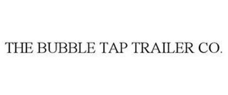 THE BUBBLE TAP TRAILER