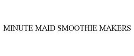MINUTE MAID SMOOTHIE MAKERS