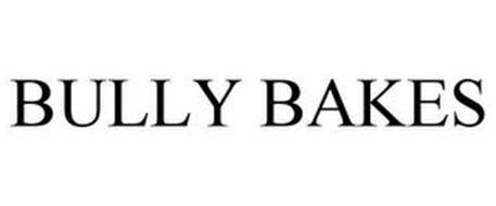 BULLY BAKES