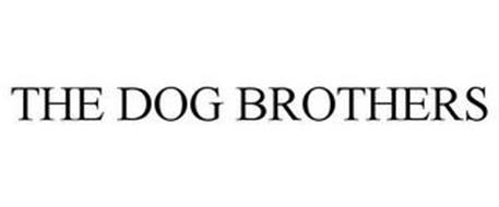 THE DOG BROTHERS