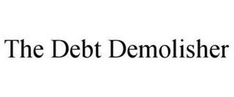 THE DEBT DEMOLISHER