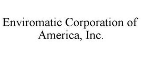 ENVIROMATIC CORPORATION OF AMERICA, INC.