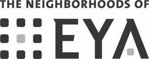 THE NEIGHBORHOODS OF EYA