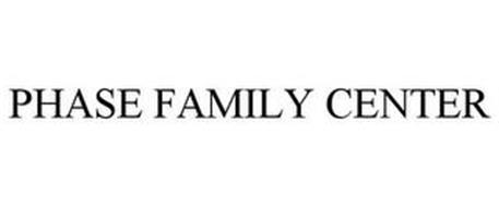 PHASE FAMILY CENTER