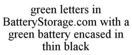GREEN LETTERS IN BATTERYSTORAGE.COM WITH A GREEN BATTERY ENCASED IN THIN BLACK
