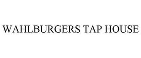 WAHLBURGERS TAP HOUSE