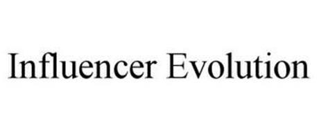 INFLUENCER EVOLUTION