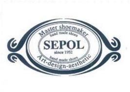 MASTER SHOEMAKER HAND MADE SHOES SEPOL SINCE 1952 ART-DESIGN-AESTHETIC