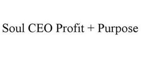SOUL CEO PROFIT + PURPOSE