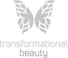 TRANSFORMATIONAL BEAUTY