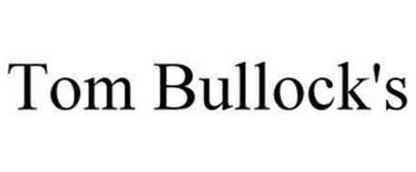 TOM BULLOCK'S