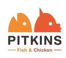 PITKINS FISH & CHICKEN