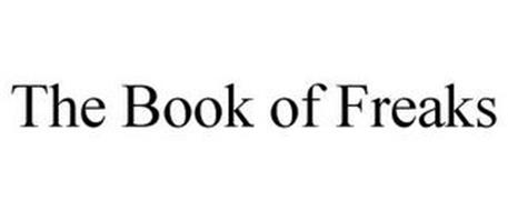 THE BOOK OF FREAKS